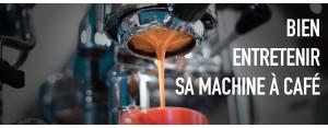 Machine à café : son entretien est essentiel
