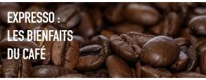 Expresso : les bienfaits du café