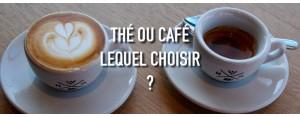 Thé ou café... Lequel choisir ?