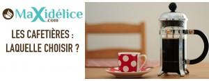 Les cafetières : laquelle choisir ?