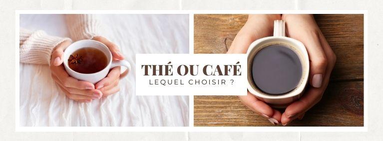 Thé ou café... Lequel choisir ? SmartDélice