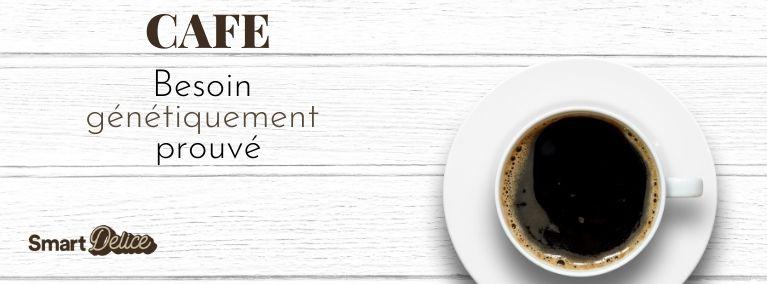 Le café : un besoin génétiquement prouvé SmartDélice